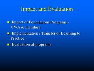 Impact and Evaluation