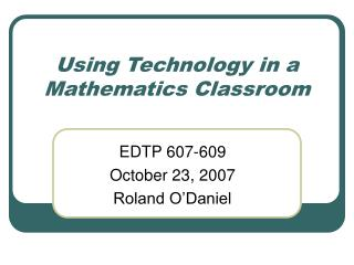 Using Technology in a Mathematics Classroom