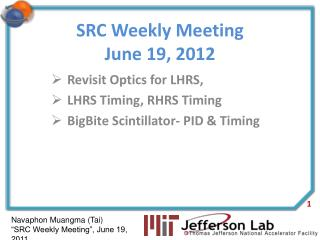 SRC Weekly Meeting June 19, 2012