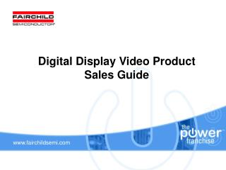 Digital Display Video Product Sales Guide