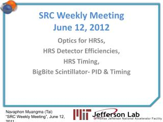 SRC Weekly Meeting June 12, 2012