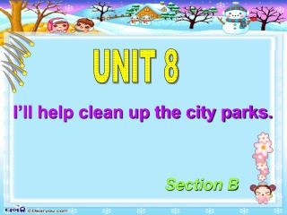 I�ll help clean up the city parks.