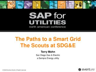 The Paths to a Smart Grid  The Scouts at SDG&E