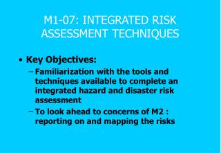 M1-07: INTEGRATED RISK ASSESSMENT TECHNIQUES