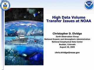 High Data Volume Transfer Issues at NOAA