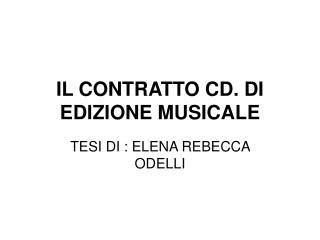 IL CONTRATTO CD. DI EDIZIONE MUSICALE