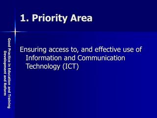 1. Priority Area