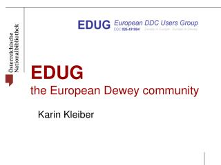 EDUG the European Dewey community