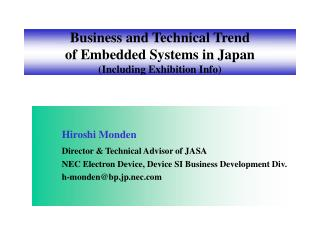 Business and Technical Trend of Embedded Systems in Japan (Including Exhibition Info)