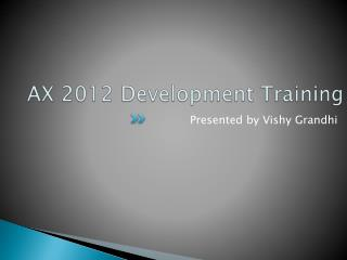 AX 2012 Development Training