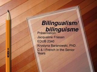 Bilingualism/ bilinguisme