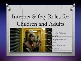 Internet Safety Rules for Children and Adults