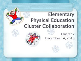 Elementary  Physical Education Cluster Collaboration