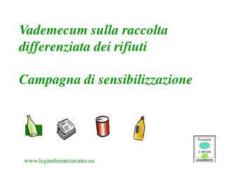 Vademecum sulla raccolta differenziata dei rifiuti Campagna di sensibilizzazione