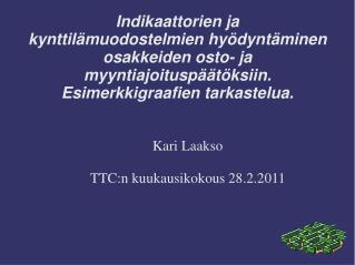 Kari Laakso TTC:n kuukausikokous 28.2.2011