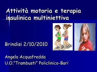 Attività motoria e terapia insulinica multiniettiva