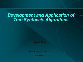 Development and Application of Tree Synthesis Algorithms