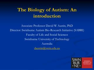 The Biology of Autism: An introduction