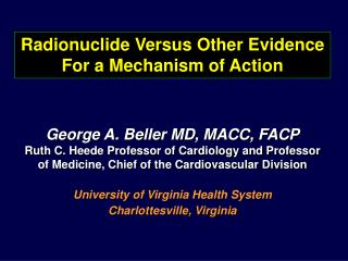 Radionuclide Versus Other Evidence For a Mechanism of Action