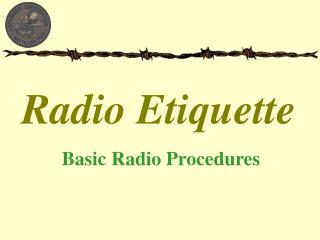 Radio Etiquette