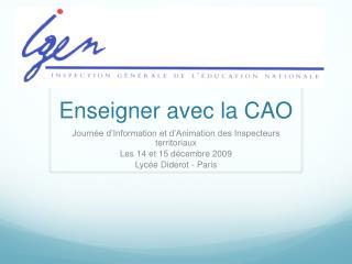 Enseigner avec la CAO