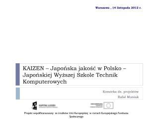 KAIZEN – Japońska jakość w Polsko – Japońskiej Wyższej Szkole Technik Komputerowych