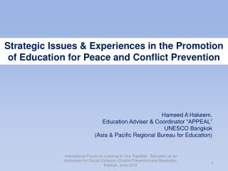 Strategic Issues & Experiences in the Promotion of Education for Peace and Conflict Prevention