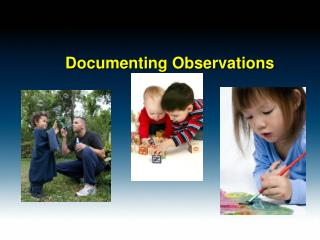 Documenting Observations