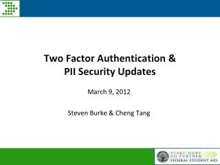 Two Factor Authentication &  PII Security Updates