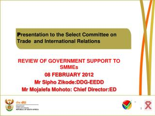P resentation to the Select Committee on 	Trade  and International Relations