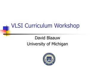 VLSI Curriculum Workshop