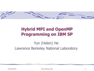 Hybrid MPI and OpenMP Programming on IBM SP