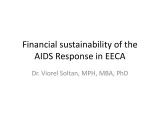 Financial sustainability of the AIDS Response in EECA