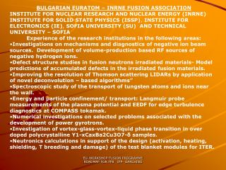 BULGARIAN EURATOM – INRNE FUSION ASSOCIATION