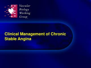 Clinical Management of Chronic Stable Angina