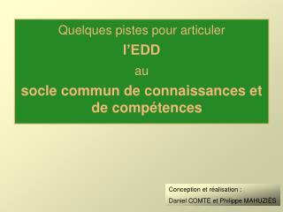 Quelques pistes pour articuler l'EDD  au socle commun de connaissances et de compétences