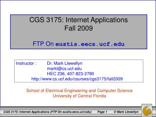 CGS 3175: Internet Applications Fall 2009 FTP On  eustis.eecs.ucf
