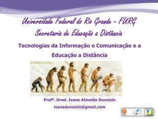 Tecnologias da Informação e Comunicação e a Educação a Distância
