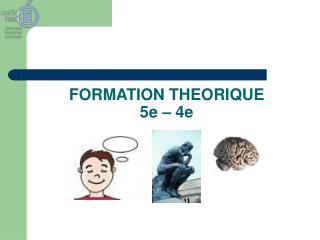 FORMATION THEORIQUE 5e � 4e