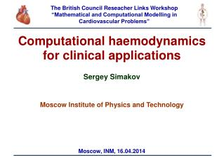 Computational haemodynamics  for clinical applications