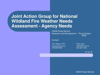 Joint Action Group for National Wildland Fire Weather Needs Assessment - Agency Needs