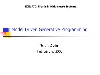 Model Driven Generative Programming