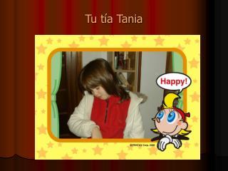 Tu tía Tania