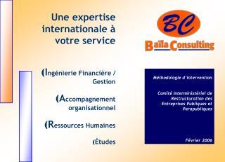 Une expertise internationale à  votre service I ngénierie Financière / Gestion