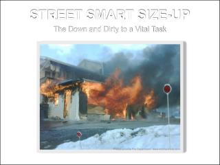 STREET SMART SIZE-UP