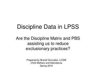Discipline Data in LPSS