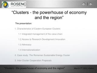 """Clusters - the powerhouse of economy  and the region"""
