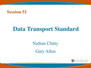 Data Transport Standard