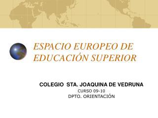 ESPACIO EUROPEO DE EDUCACI�N SUPERIOR