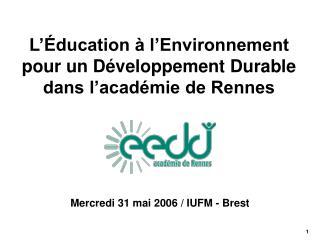 L'Éducation à l'Environnement pour un Développement Durable dans l'académie de Rennes